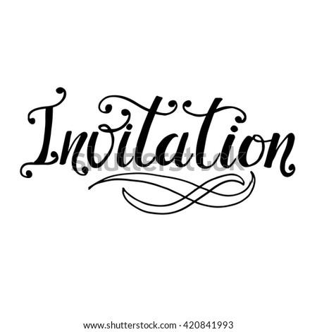 Invitation card hand drawn lettering ink stock vector 420841993 invitation card hand drawn lettering ink illustration modern calligraphy phrase handwritten stopboris Images