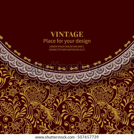 Invitation card greetingframe lace on vintage stock vector invitation card or greetingame with lace on vintage background seamless with golden mehndi pattern stopboris Images