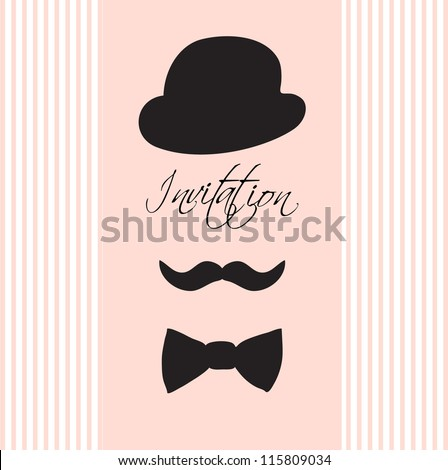 Invitation card with  silhouette of bowler hat, mustaches,  and a bow tie/Vintage illustration for your design - stock vector