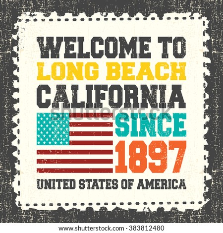 """Invitation card with text """"Welcome to Long Beach, State California. Since 1897"""" with american flag on grunge postage stump. Retro card. Typography design. vector illustration - stock vector"""