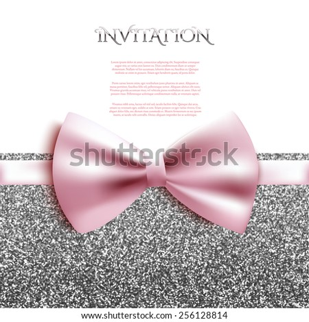 Invitation decorative card template with bow and silver shiny glitter - stock vector