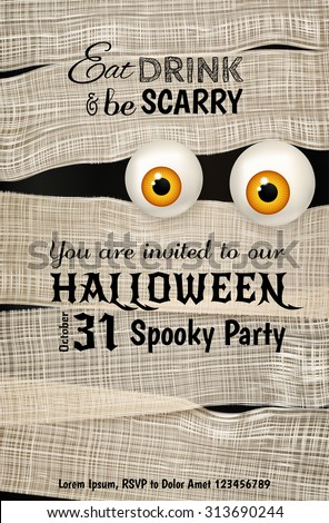 Invitation design for Halloween party with Mummy's big shiny yellow eyes. Funny Halloween background. Can be used for greeting card, invitation, poster, flyer. Vector illustration - stock vector