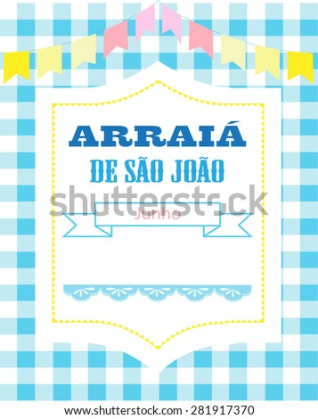Invitation for Brazilian party Arraia de Sao Joao. Message in Portuguese language. - stock vector