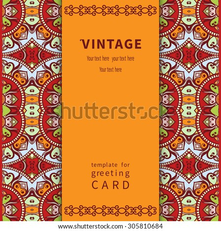 Invitation, greeting or wedding card design in vintage style with tribal ethnic ornamental borders pattern and place for the text. Vector floral and geometric background, Islamic Arabic Indian motif - stock vector