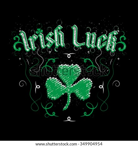 Irish luck lettering clover print  - stock vector