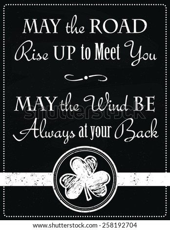 Irish Saying on a Vintage Style Chalkboard with a Shamrock Design - stock vector