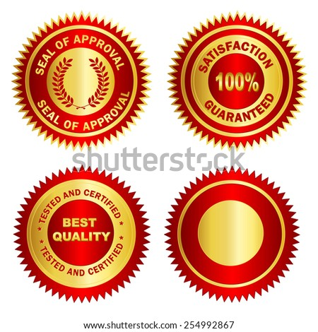 Isolated Blank Gold and red stamp / seal for certificates. including satisfaction 100% guaranteed, Seal of approval, Tested and certified and blank one.