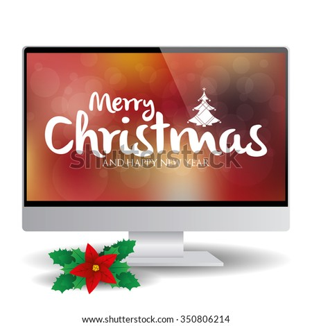 Isolated computer screen with a background with text for christmas celebrations