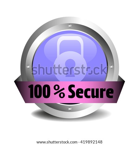 Isolated metallic sign with the text one hundred percent secure - stock vector