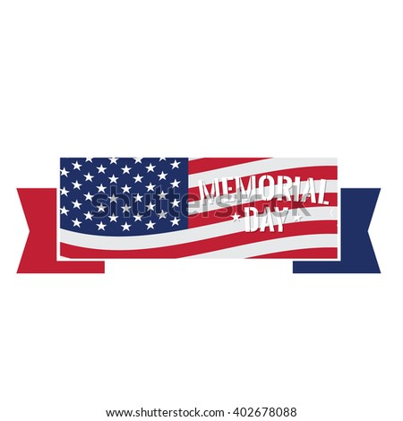 Isolated ribbon with text and the american flag on a white background
