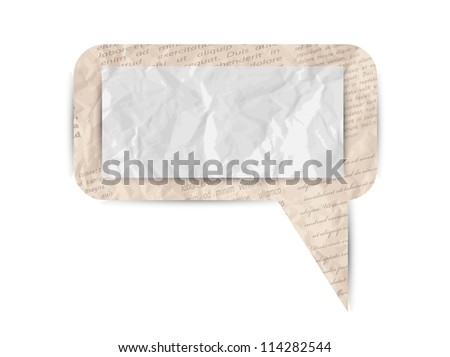 Isolated speech bubble made of newspaper, vector illustration, eps10, 2 layers, easy editable! BONUS!! Crumpled white paper and old newspaper are seamless patterns! - stock vector