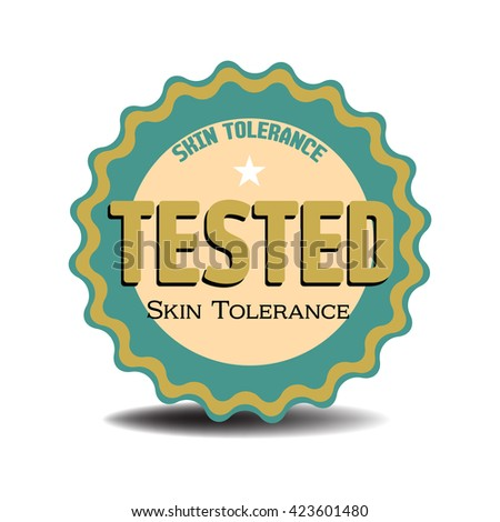 Isolated sticker with the text tested, skin tolerance written with various letters - stock vector