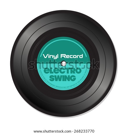 Isolated vinyl record with the text electro swing written on the record - stock vector