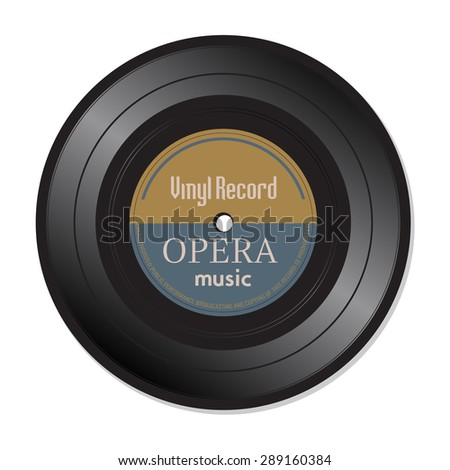 Isolated vinyl record with the text opera music written on the record - stock vector