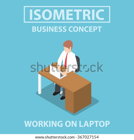 Isometric businessman working on laptop at his desk, VECTOR, EPS10 - stock vector