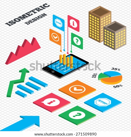 Isometric design. Graph and pie chart. Information icons. Stop prohibition and question FAQ mark signs. Approved check mark symbol. Tall city buildings with windows. Vector - stock vector
