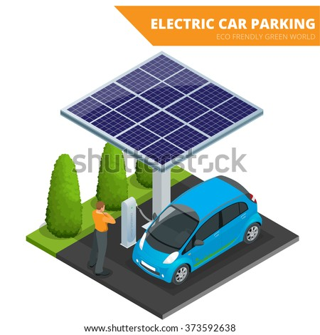 Isometric Electric car parking. Ecological concept. Eco frendly green world. Flat 3d vector isometric illustration, electric car charging,  electric vehicle,  hybrid car,  car,  electric,  green car  - stock vector