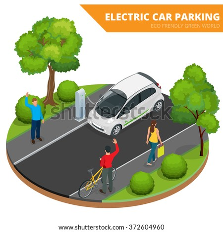 Isometric Electric car parking, Ecological concept, Eco friendly green world, Flat 3d vector isometric illustration, electric car charging,  electric vehicle,  hybrid car,  car,  electric,  green car  - stock vector