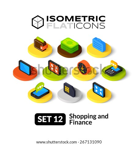 Isometric flat icons, 3D pictogram vector set 12 - Shopping and finance symbol collection  - stock vector