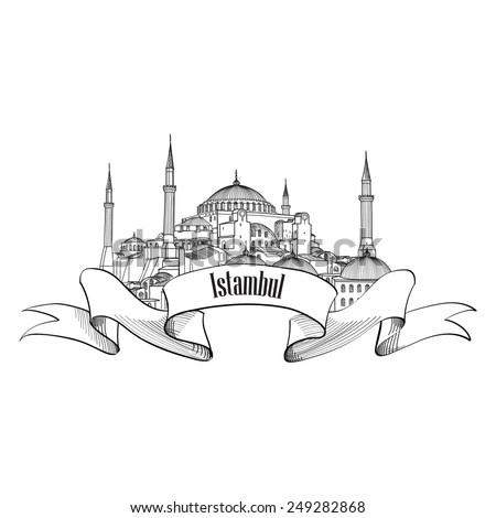 Istanbul label. Travel Turey symbol. Hand drawn landmark Hagia Sophia. - stock vector