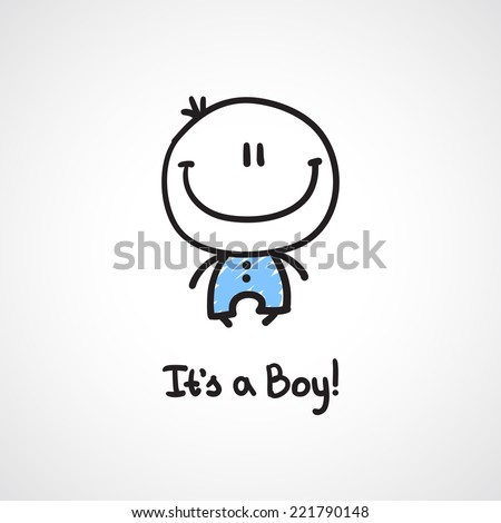 it's a boy, vector hand drawn baby boy with text - stock vector