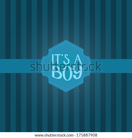 It's a boy / Vector lettering card - stock vector