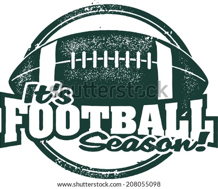 It's Football Season! Rubber Stamp Image - stock vector
