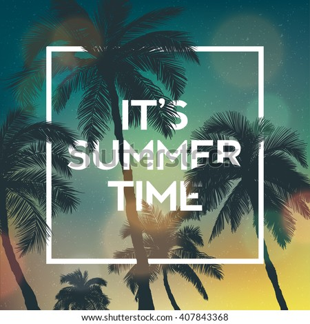 It's Summer time wallpaper,summer fun,summer party,summer background,summer vector,summer sky,summer picture,summer art,summer image,summer design,summer travel,summer poster,summer event - stock vector