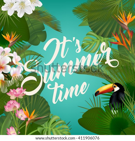 It's Summer time wallpaper with tropical plants, fun, party, background, vector, picture,  art, image, design, travel, poster, event