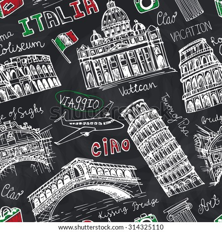 Italy famous landmark seamless pattern.Vintage Hand drawn doodle art sketchy.Italian  travel,hello.Coliseum,Vatican,bridges of Venice,tower of Pisa.Travel background.Isolated Vector.Chalkboard - stock vector