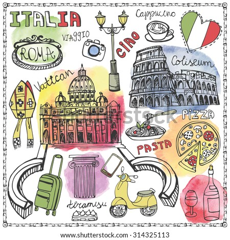 Italy famous Rome landmark,Watercolor textured splash set.Vintage Hand drawn doodle art sketchy.Italian travel,hello.Coliseum,Vatican,food,icon symbols.Isolated colored Vector background