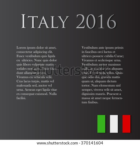 Italy in 2016. Color italian flag and text. Vector illustration for your business
