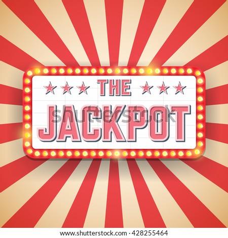 Jackpot billboard. Electric bulbs. Retro light frames. Vector illustration. - stock vector