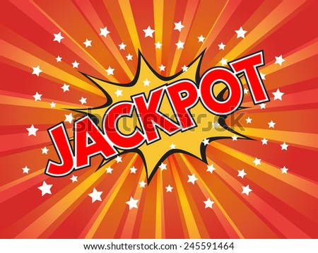 Jackpot, Jackpot!, wording in comic speech bubble on burst background, EPS10 Vector Illustration