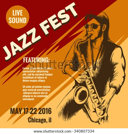 Jazz music festival poster. Event and musician, saxophone instrument, saxophonist player, poster or placard, vector illustration - stock vector