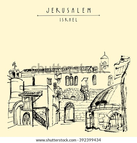 Jerusalem, Israel. Handmade brush ink drawing. Postcard or poster template. Book illustration. Freehand travel sketch isolated in vector