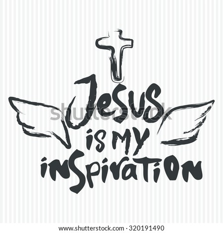 Jesus is my inspiration - stock vector