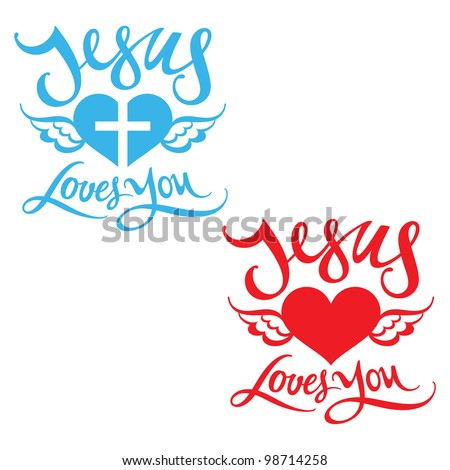 Jesus Loves You religion heart wing God bless Lord - stock vector