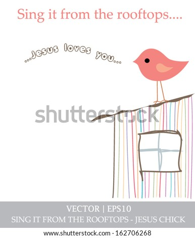 Jesus loves you rooftop chick for Christian church vector | EPS10 - stock vector