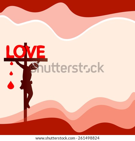 Jesus on the cross-Jesus loves you concept  - stock vector