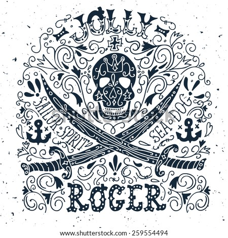 Jolly Roger. Hand drawn vintage label with a pirate skull and two swords. - stock vector