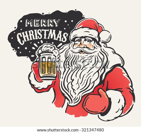 Jolly Santa Claus with a beer mug in hand. Merry Christmas! - stock vector