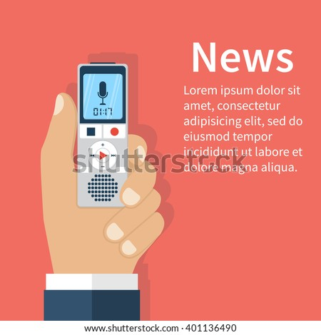 Journalist holds dictaphone, recorder. Journalism concept . Live news template. Interview,  news, reporter, press, isolated, interviewer, media, paparazzi. Vector illustration. Flat design. - stock vector