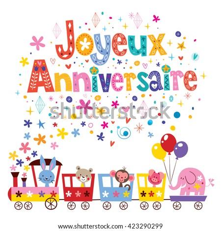 Joyeux Anniversaire Happy Birthday French Greeting Stock Vector