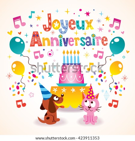 Joyeux Anniversaire Happy Birthday in French kids greeting card