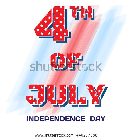 July 4 pitted stars.  July 4 brush strokes on white background for Independence Day, a festive greeting, postcard, banner, flyer. Vector illustration