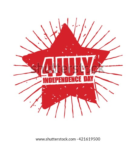 July 4th Independence Day of America. Emblem in grunge style. Red Star and rays Symbol for national patriotic national holiday in United States