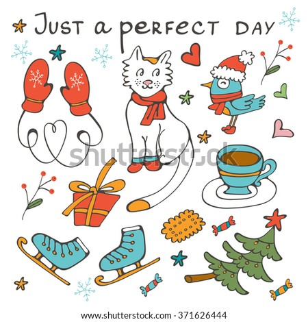 Just a perfect day concept card with winter related graphics. Illustratio in vector format - stock vector