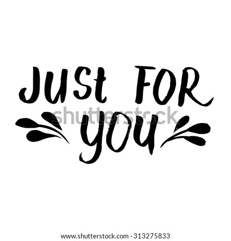 Just You Ink Hand Lettering Modern Stock Vector 313275833
