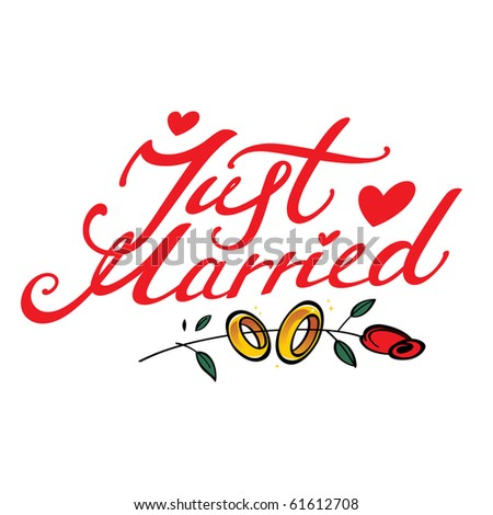 Just Married - inscription for wedding - stock vector